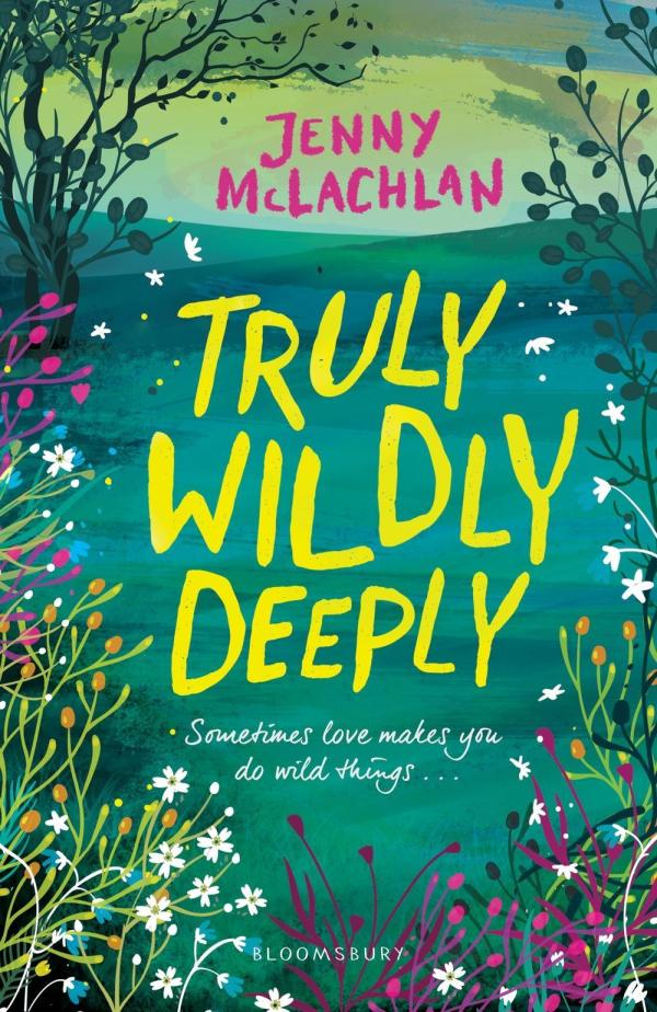 Truly, Wildly, Deeply by Jenny McLachlan