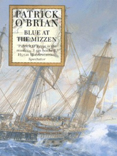 Blue at the Mizzen (20) by Patrick O'Brian