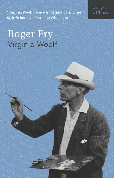 Roger Fry by Virginia Woolf