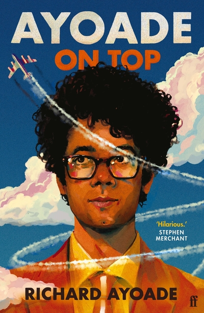 Ayoade on Top by Richard Ayoade