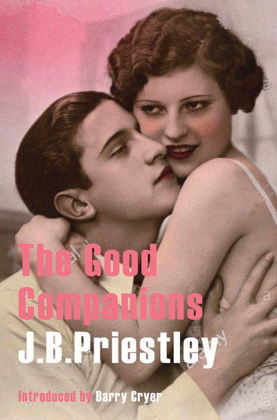 Good Companions by J B Priestley