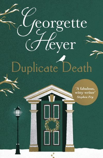 Duplicate Death by Georgette Heyer
