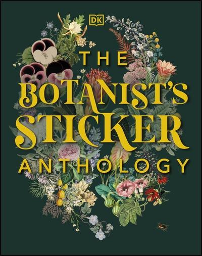 The Botanist's Sticker Anthology by  DK
