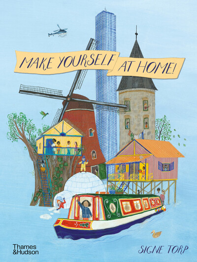 Make Yourself at Home by Signe Torp