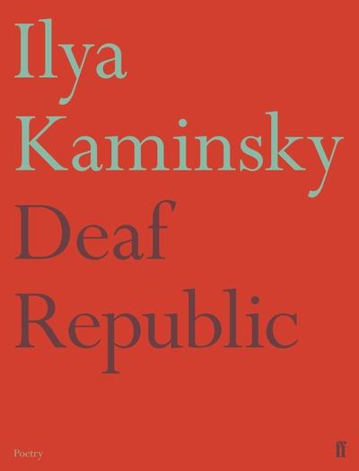 Deaf Republic by Ilya Kaminsky