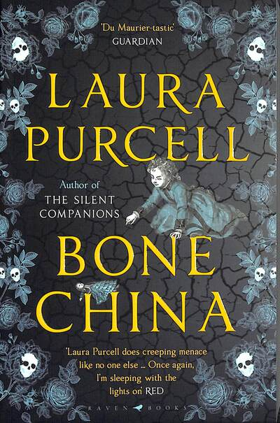 Bone China: A wonderfully atmospheric tale by Laura Purcell