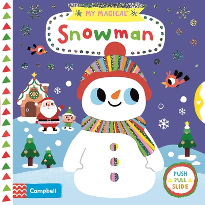 My Magical Snowman by Campbell Books
