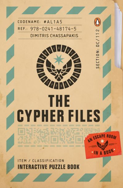 The Cypher Files: An Escape Room... in a Book! by Dimitris Chassapakis