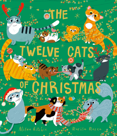 The Twelve Cats of Christmas by Alison Ritchie