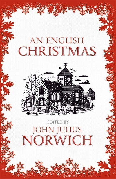An English Christmas by John Julius Norwich