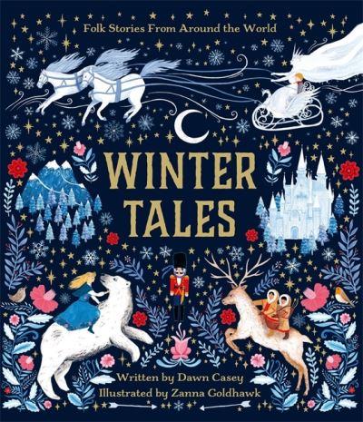 Winter tales by Dawn Casey
