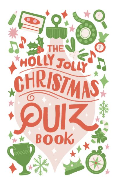 The Holly Jolly Christmas Quiz Book by