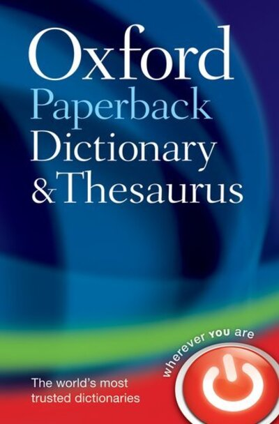 Oxford Paperback Dict & Thesaurus 3rd by  ,