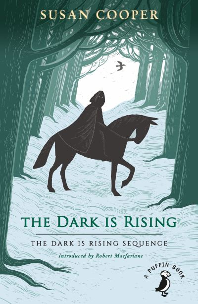 The Dark is Rising: The Dark is Rising Sequence by Susan Cooper