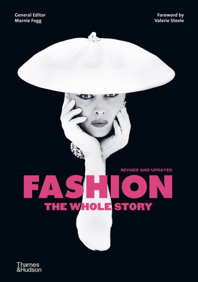 Fashion: The Whole Story by