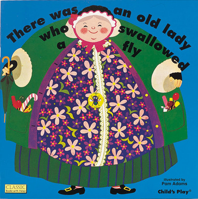 There Was an Old Lady Who Swallowed a Fly by