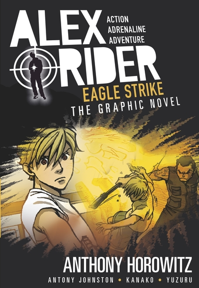 Eagle Strike Graphic Novel by Anthony Horowitz