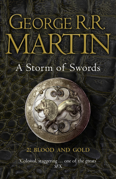 A Storm of Swords: Blood and Gold by George R. R. Martin