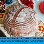 Ev Yapımı Taze Mayayla Ekmek Tarifi
