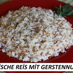 Türkische Reis mit Gerstennudel