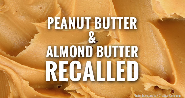 Peanut Butter and Almond Butter Recalled