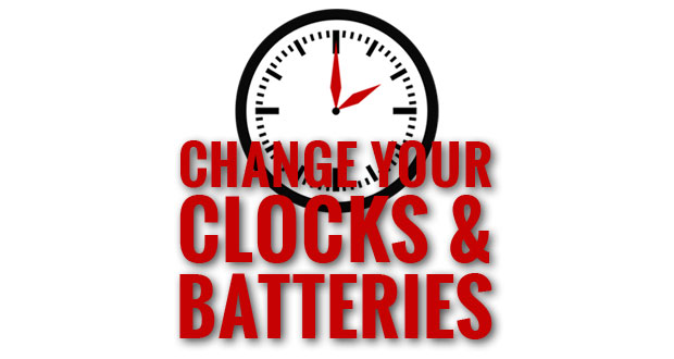 Daylight Savings Time – Change Your Clocks and Smoke & Carbon Monoxide Alarm Batteries