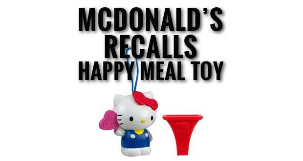 McDonald's Recalls Hello Kitty Happy Meal Toys