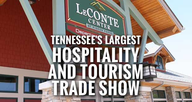 Sevier County Hospitality Alliance to Host Largest Hospitality and Tourism Trade Show in Tennessee