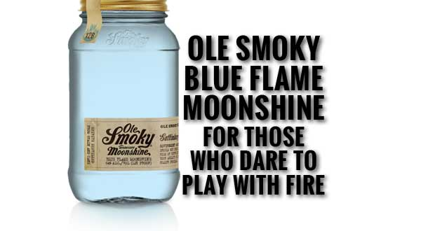 Ole Smoky Distillery releases Blue Flame 128 Proof Moonshine
