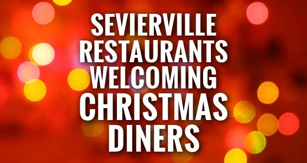 Sevierville Restaurants open Christmas Eve and Christmas Day