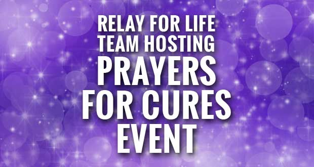 Relay for LIfe Team Smoky Mountain Cancer Support Group Holding Annual Prayers for Cures Event