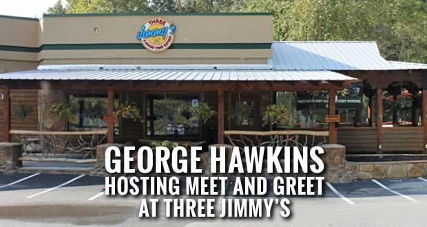 Candidate George Hawkins Hosting Meet and Greet in Gatlinburg