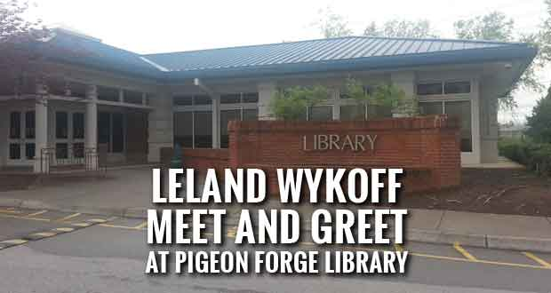 Leland Wykoff Hosting Meet and Greet at Pigeon Forge Public Library