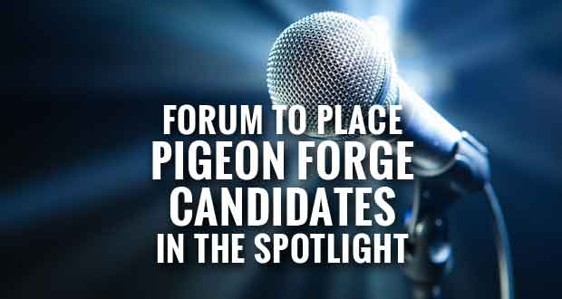 Forum to be held for Pigeon Forge City Commission Candidates