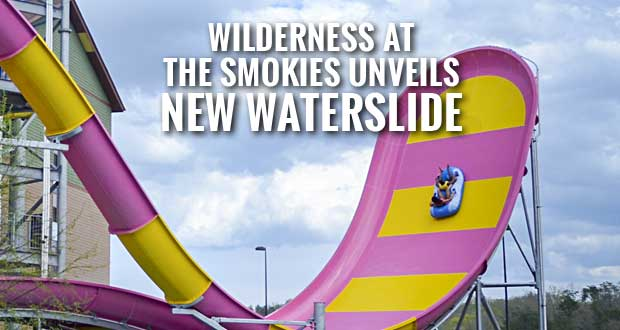 Wild WALL Waterslide Opens At Wilderness At The Smokies Resort in Sevierville