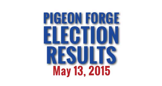 Pigeon Forge Election Results May 12, 2015.