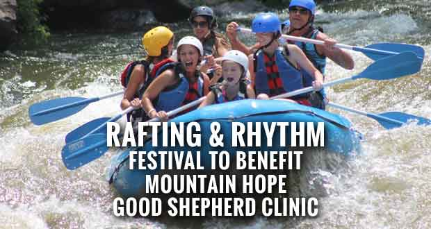 Family-Friendly Rafting & Rhythm Festival to Benefit Local Medical Clinic