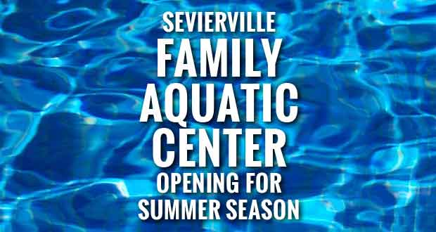 Season Opening of Sevierville Family Aquatic Center