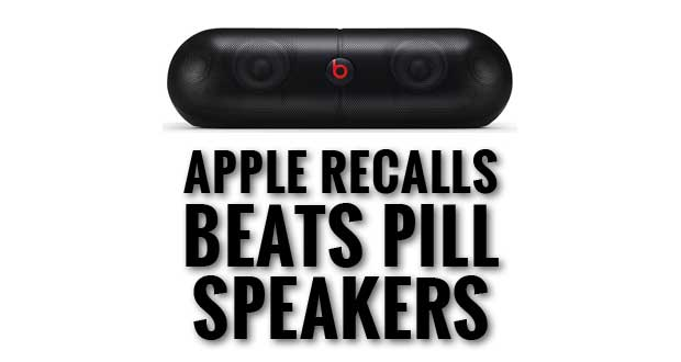 Apple Recalls Beats Pill Wireless Speakers Due to Fire Risk