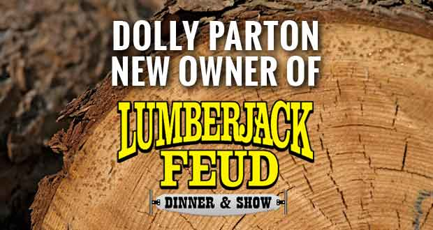 Dolly Parton Acquires Lumberjack Feud Dinner Show in Pigeon Forge
