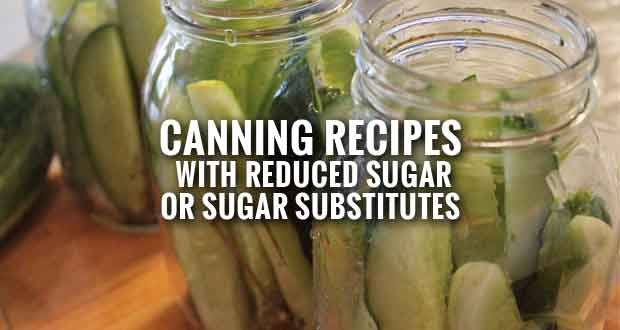 Tips for Reducing Sugar in Home Canning Recipes