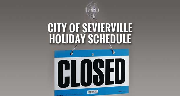 City of Sevierville Fourth of July Holiday Schedules