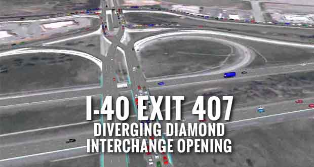 I-40 Exit 407 Diverging Diamond Interchange to Open June 30