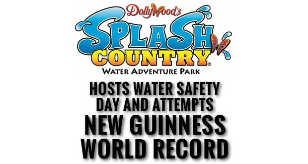 Dollywood's Splash Country Hosts Sixth Annual Water Safety Day