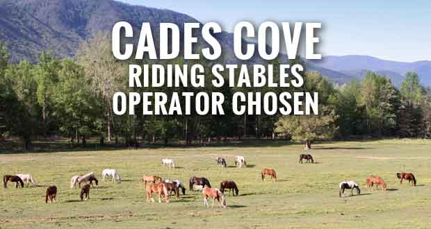 National and State Park Concessions Awarded Cades Cove Riding Stables Contract