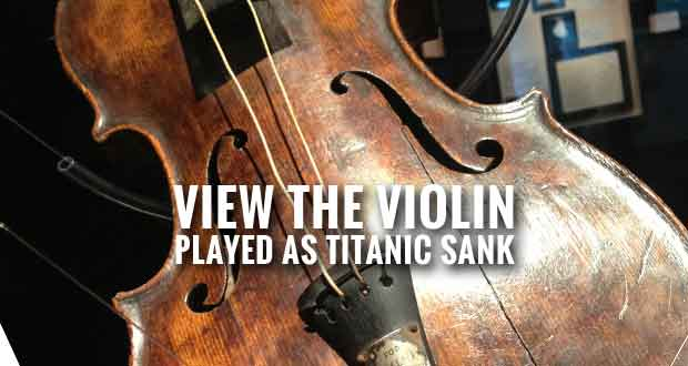 Titanic Museum to Exhibit Bandmaster Wallace Hartley's RMS Titanic Violin