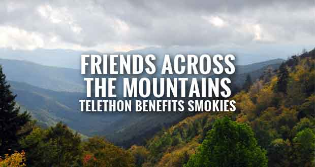 Friends of the Smokies Holding Telethon to Support Park Projects