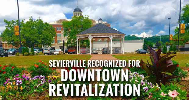 Sevierville Certified as a Tennessee Main Street Community