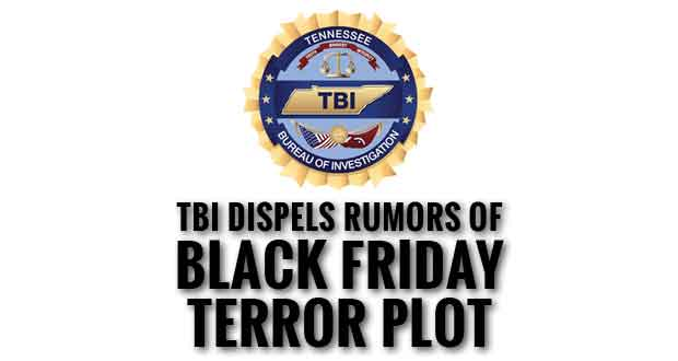 TBI Says Black Friday Terrorist Attack Threat in Tennessee is a Hoax