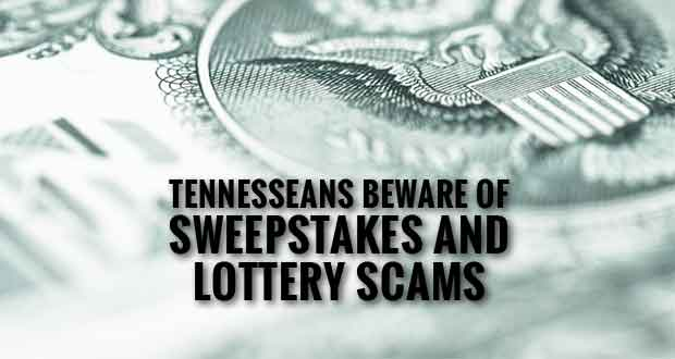Tennessee Officials Warn Residents of Sweepstakes and Lottery Scams